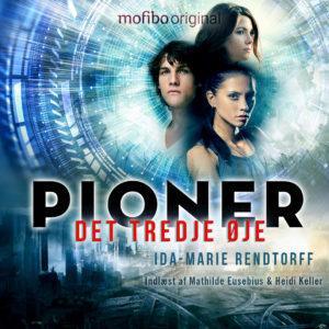 Pioner - Det tredje øje