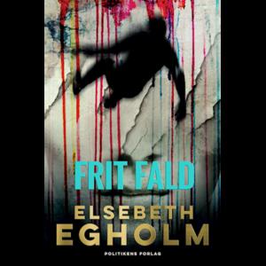 Frit fald - Elsebeth Egholm