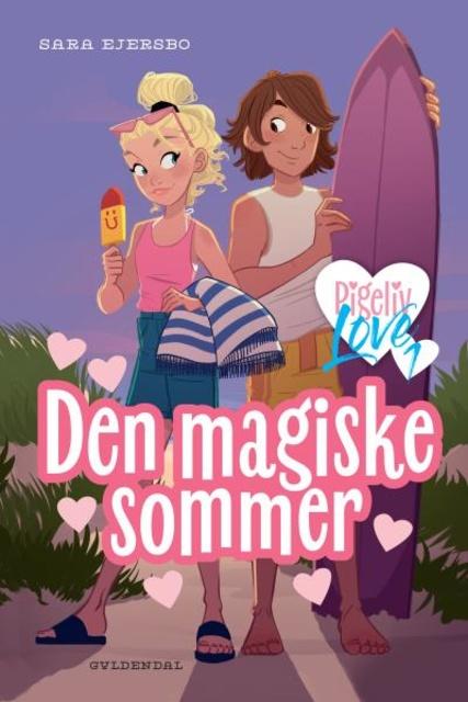 Pigeliv LOVE 1 - Den magiske sommer