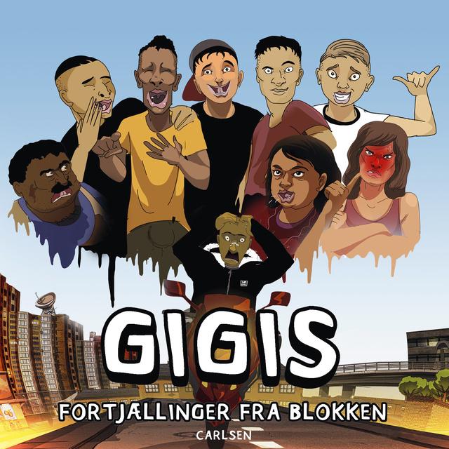 Gigis - Fortjællinger fra blokken